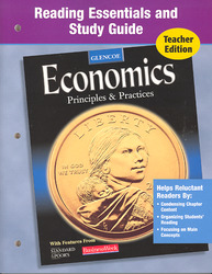 Economics: Principles and Practices, Reading Essentials and Study Guide, Teacher Edition