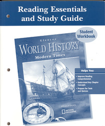 Glencoe World History: Modern Times, Reading Essentials and Study Guide, Workbook