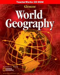 Glencoe World Geography, TeacherWorks CD-ROM