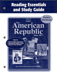 The American Republic Since 1877, Reading Essentials and Study Guide, Student Edition