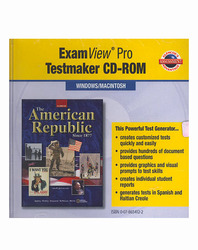 The American Republic Since 1877, ExamView Pro Testmaker CD-ROM
