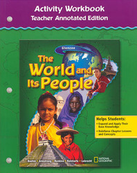 The World and Its People, Activity Workbook, Teacher Annotated Edition