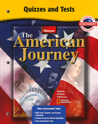 The American Journey and The American Journey: Reconstruction to the Present, Quizzes and Tests