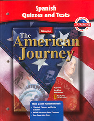 The American Journey, Reconstruction to the Present, Spanish Quizzes and Tests