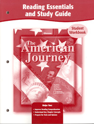 The American Journey and The American Journey Reconstruction to the Present, Reading Essentials Study and Guide, Workbook