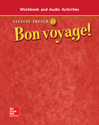 Bon voyage! Level 1, Workbook and Audio Activities Student Edition