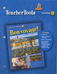 Bon voyage! Level 3, TeacherTools Chapter 6
