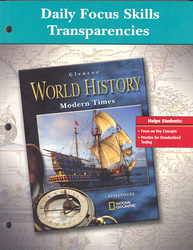 Glencoe World History, Modern Times, Daily Focus Transparencies