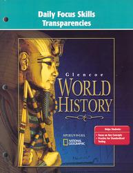 Glencoe World History, Daily Focus Transparencies