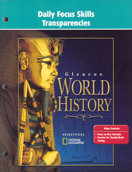 Glencoe World History, Daily Focus Transparencies