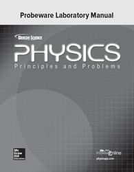 Glencoe Physics: Principles & Problems, Probeware Laboratory Manual, Student Edition
