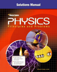 Glencoe Physics: Principles & Problems, Solutions Manual