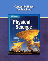 Glencoe Physical iScience, Grade 8, Content Outlines for Teaching