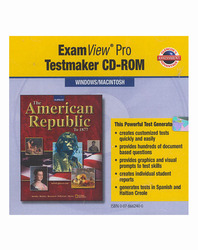 The American Republic to 1877, ExamView Pro Testmaker CD-ROM