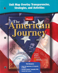 The American Journey and The American Journey, Reconstruction to the Present, Unit Map Overlay Transparencies, Strategies and Activities
