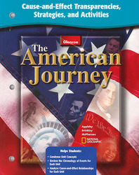 The American Journey and The American Journey, Reconstruction to the Present, Cause and Effect Transparencies, Strategies and Activities