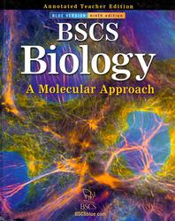 BSCS Biology: A Molecular Approach, Teacher Edition