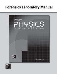 Glencoe Physics: Principles & Problems, Forensics Laboratory Manual, Student Edition