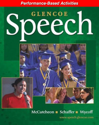 Glencoe Speech, Performance-Based Activities