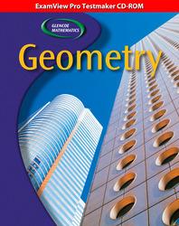 Glencoe Geometry, ExamView Pro Testmaker CD-ROM