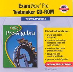 Glencoe Pre-Algebra, ExamView Pro Testmaker CD-ROM