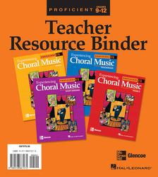 Experiencing Choral Music, Proficient Teacher Resource Binder