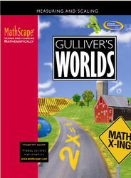 MathScape: Seeing and Thinking Mathematically, Course 1, Gulliver's Worlds, Student Guide'