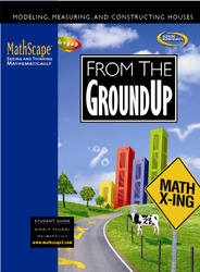 MathScape: Seeing and Thinking Mathematically, Course 2, From the Ground Up, Student Guide