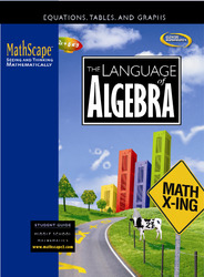 MathScape: Seeing and Thinking Mathematically, Course 2, The Language of Algebra, Student Guide