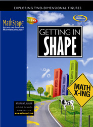 MathScape: Seeing and Thinking Mathematically, Course 2, Getting in Shape, Student Guide