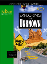 MathScape: Seeing and Thinking Mathematically, Course 3, Exploring the Unknown, Student Guide