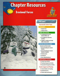 Glencoe Earth Science, Grade 6, Chapter Fast Files: Erosional Forces