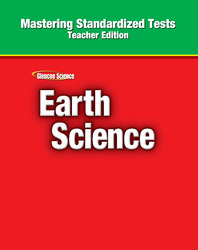 Glencoe Earth iScience, Mastering Standardized Tests, Teacher Edition