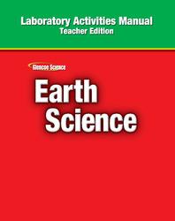 Glencoe Earth Science, Grade 6, Laboratory Activities Manual, Teacher Edition