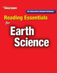 Glencoe Earth Science, Grade 6, Reading Essentials, Student Edition