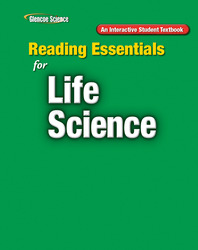 Glencoe Life iScience, Grade 7, Reading Essentials, Student Edition