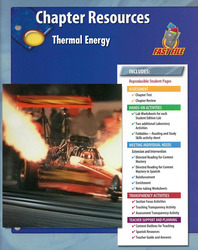 Glencoe Physical Science Module: Chemistry, Grade 8, Chapter Fast File: Thermal Energy