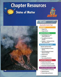 Glencoe Physical Science, Grade 8, Chapter Fast File: States of Matter
