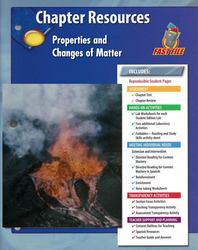 Glencoe Physical Science, Grade 8, Chapter Fast File: Properties and Changes of Matter