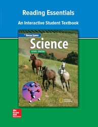 Glencoe iScience, Level Green, Grade 7, Reading Essentials, Student Edition