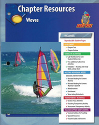 Glencoe Physical iScience Modules: Waves, Sounds & Light, Grade 8, Chapter Fast File: Waves
