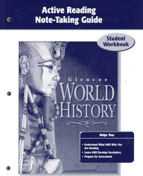 Glencoe World History, Active Reading Note-Taking Guide, Student Edition