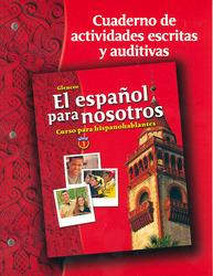 El español para nosotros: Curso para hispanohablantes, Level 1, Workbook & Audio Activities Student Edition