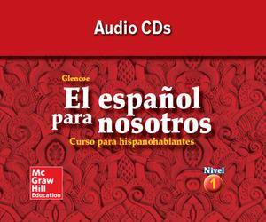 El español para nosotros: Curso para hispanohablantes, Level 1, Audio CDs