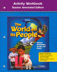The World and Its People: Western Hemisphere, Europe, and Russia, Activity Workbook, Teacher Edition