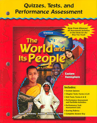 The World and Its People: Eastern Hemisphere, Quizzes, Tests, Performance Assessment