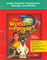 The World and Its People: Eastern Hemisphere, Graphic Organizer Transparencies, Strategies, and Activities