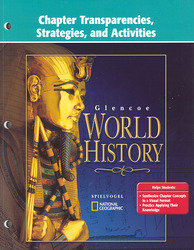 Glencoe World History, Chapter Transparencies, Strategies and Activities