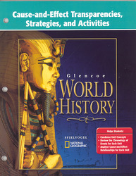 Glencoe World History, Cause and Effect Transparencies, Strategies and Activities