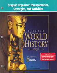 Glencoe World History, Graphic Organizer Transparencies Booklet